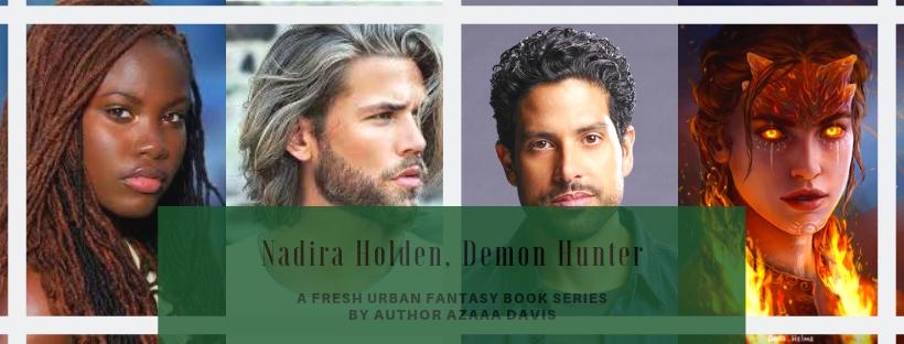 Nadira Holden, Demon Hunter book series
